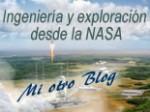 Mi otro Blog. Ingeniería y esploración desde la NASA